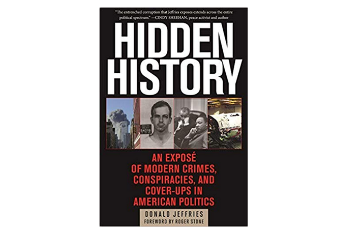"A must-read book: ""Hidden History"" by Donald Jeffries (also available as an audiobook)"